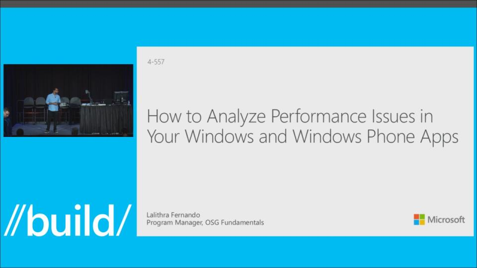 How to Analyze Performance Issues in Your Windows and Windows Phone Apps