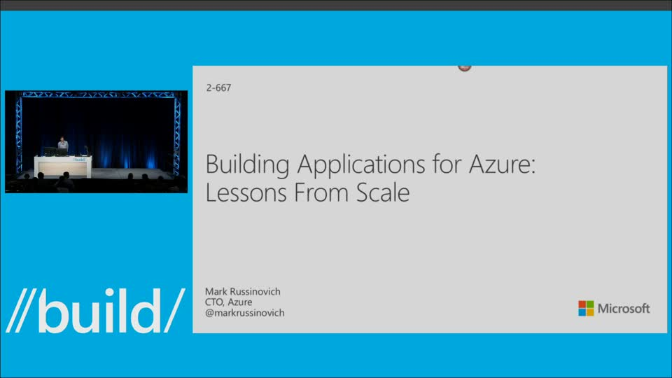 Lessons From Scale: Building Applications for Azure