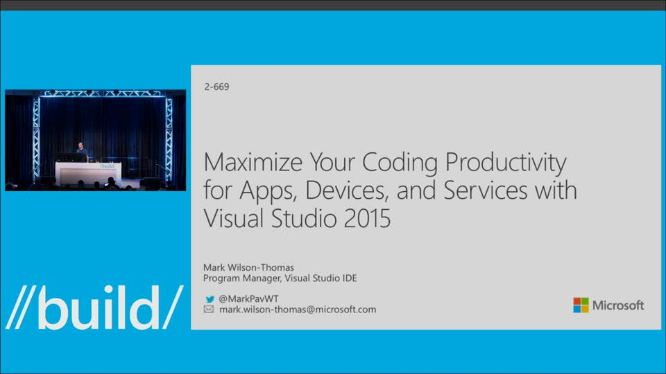 Maximize Your Coding Productivity for Apps, Devices, and Services with Visual Studio 2015