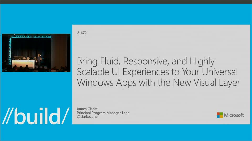 Bring Fluid, Responsive, and Highly Scalable UI Experiences to Your Universal Windows Apps with the New Visual Layer