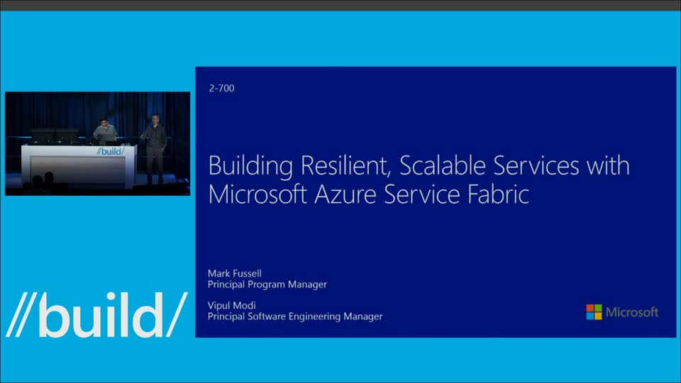 Building Resilient, Scalable Services with Microsoft Azure Service Fabric