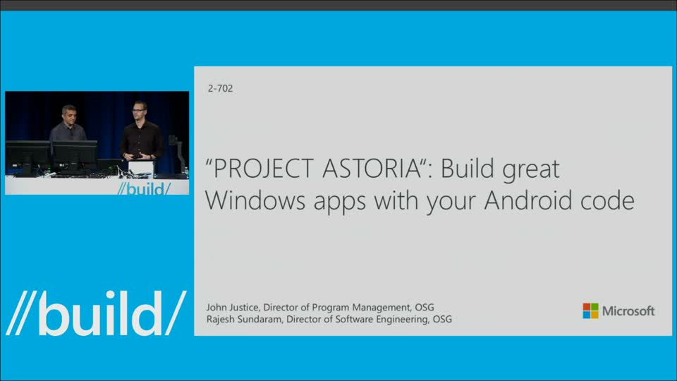 """PROJECT ASTORIA"": Build Great Windows Apps with Your Android Code"