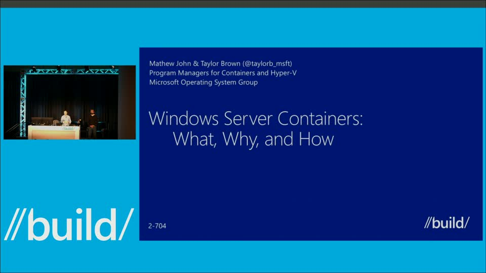 Windows Containers: What, Why and How
