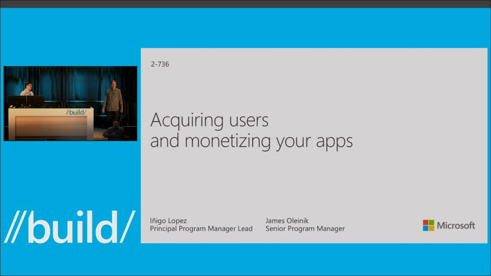 Acquiring Users and Monetizing Your Apps