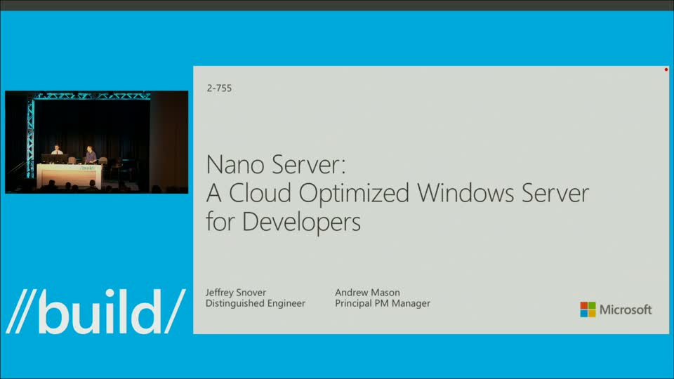Nano Server: A Cloud Optimized Windows Server for Developers