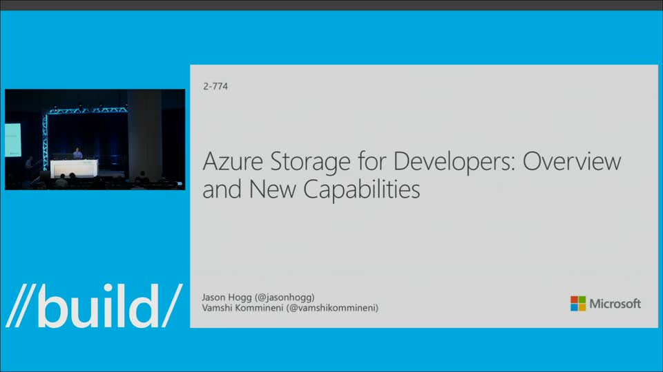 Azure Storage for Developers: Overview and New Capabilities