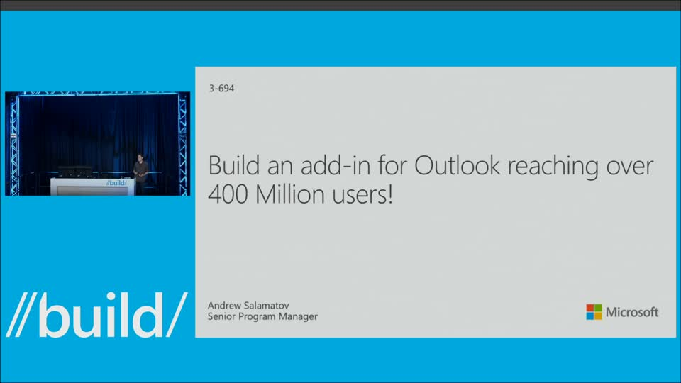 Build an Add-in for Outlook.com, Outlook and Office 365 that Reaches Over 400 Million Users