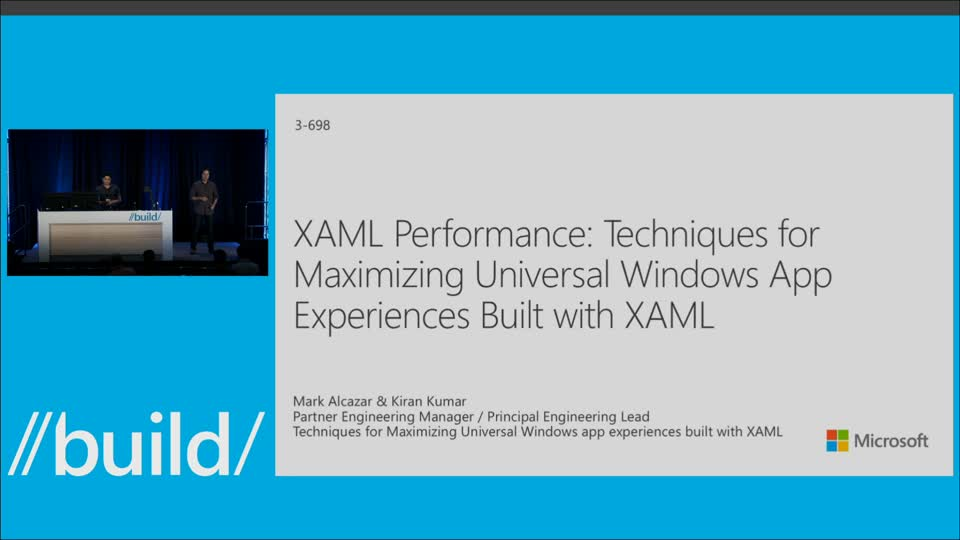 XAML Performance: Techniques for Maximizing Universal Windows App Experiences Built with XAML