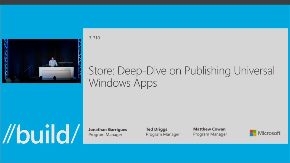 Store: Deep Dive on Publishing Universal Windows Apps
