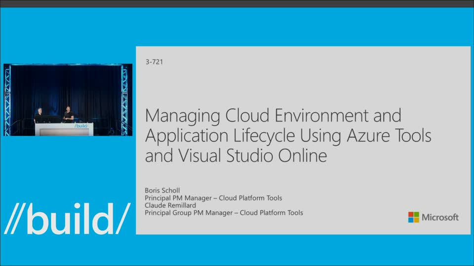 Managing Cloud Environment and Application Lifecycle Using Azure Tools and Visual Studio Online