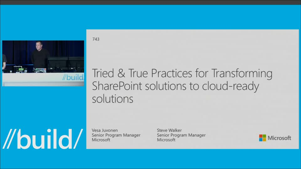 Tried and True Practices for Transforming SharePoint Solutions to Cloud-Ready Solutions