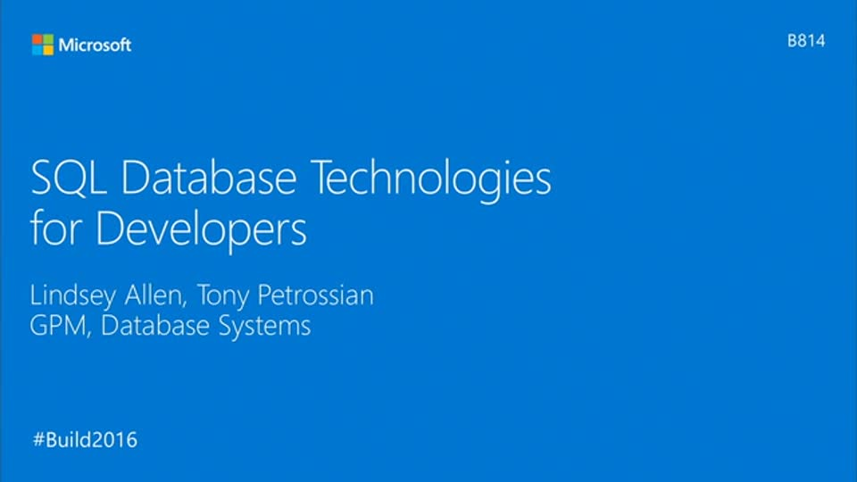 SQL Database Technologies for Developers