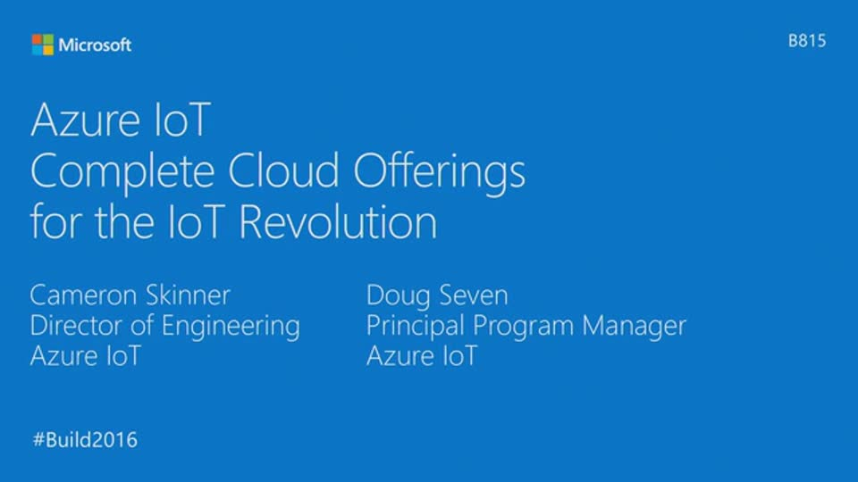 Azure IoT: Complete Cloud Offerings for the IoT Revolution