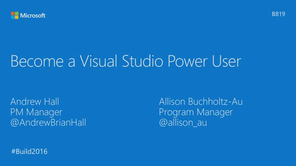 Become a Visual Studio 2015 Power User