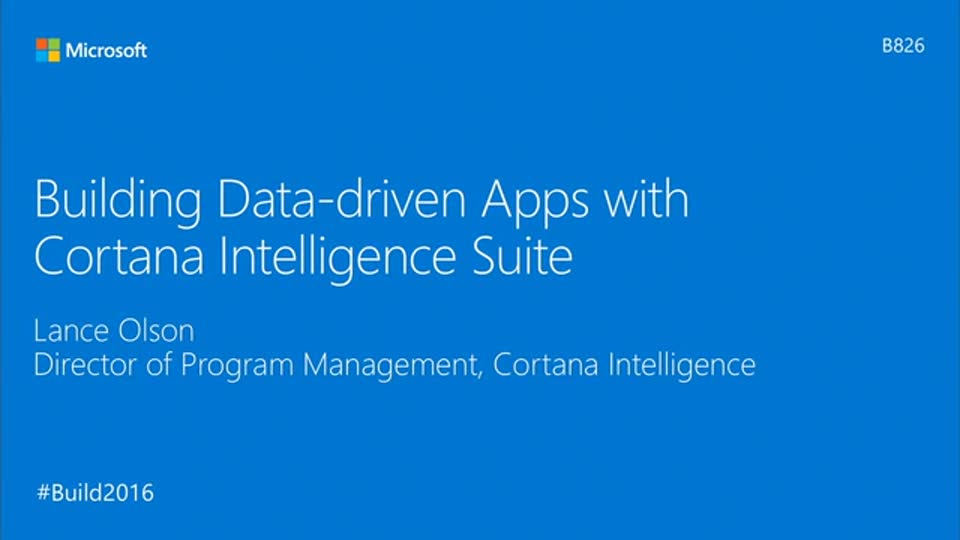Building Data-driven Apps with Cortana Intelligence Suite