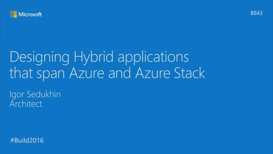 Designing Hybrid Applications that Span Azure and Azure Stack