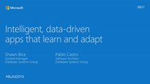 Intelligent Data Driven Applications that Learn and Adapt
