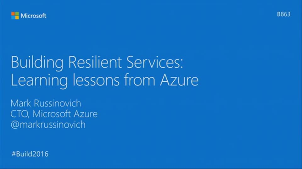 Building Resilient Services: Learning Lessons from Azure with Mark Russinovich