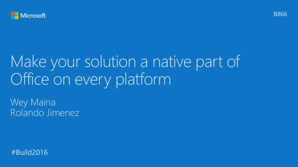 Make Your Solution a Native Part of Office on Every Platform