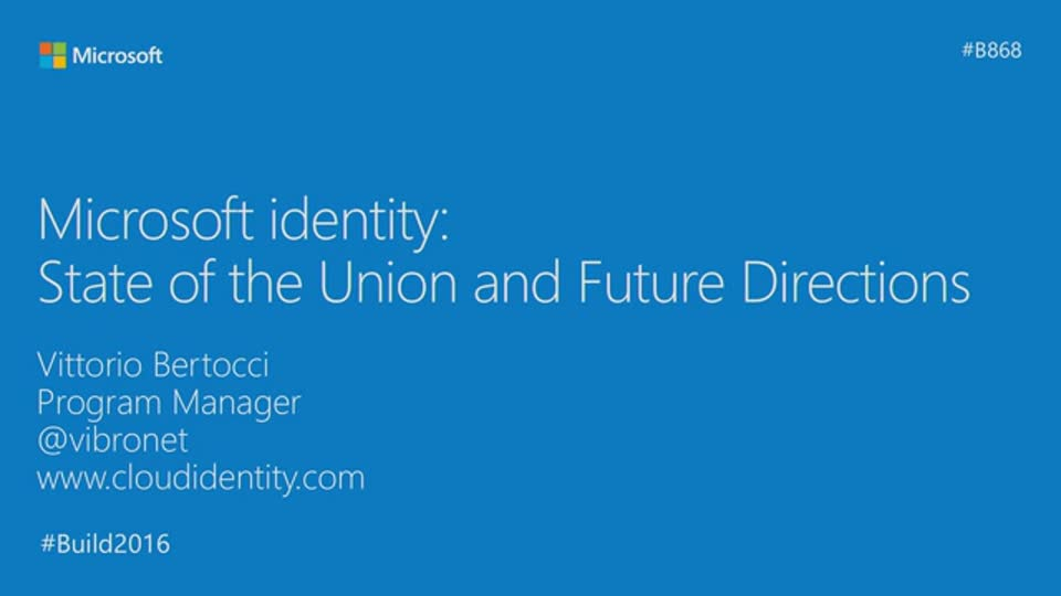 Microsoft Identity: State of the Union and Future Direction