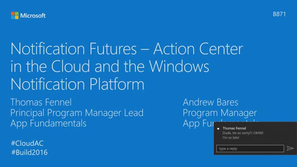 Notification Futures: Action Center in the Cloud and the Windows Notification Platform