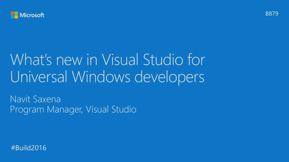 What's New in Visual Studio for Universal Windows App Development