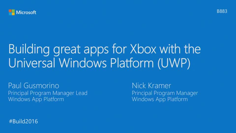 Building Great Universal Windows Platform (UWP) Apps for Xbox