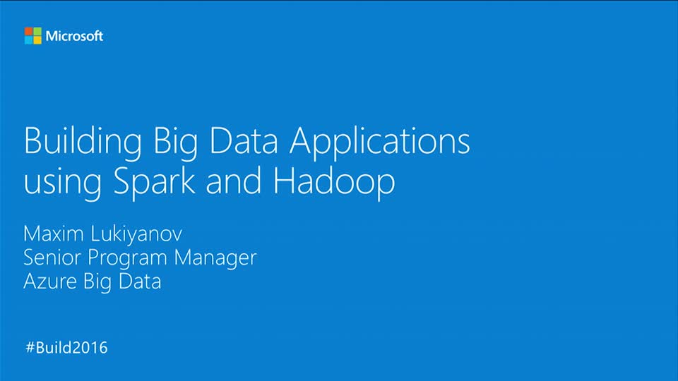 Building Big Data Applications using Spark and Hadoop