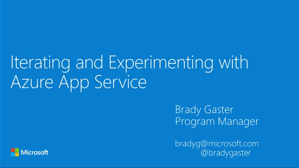 Iterating and Experimenting with Azure App Service