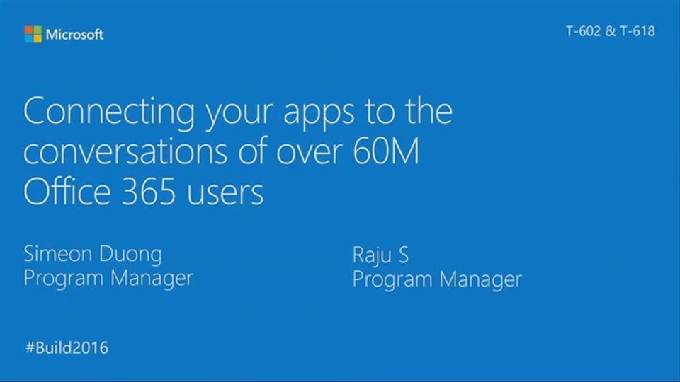 Connecting Your Apps to the Conversations of over 60M Office 365 Users