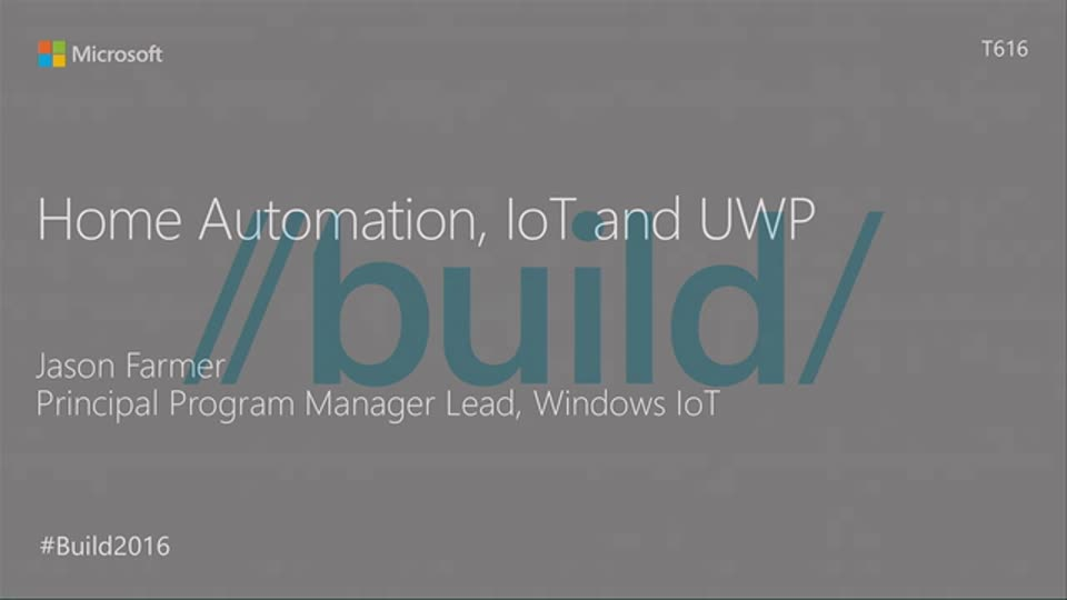 Windows in the Smart Home: The Internet of Things and UWP
