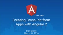 Creating Cross-Platform Apps with Angular 2