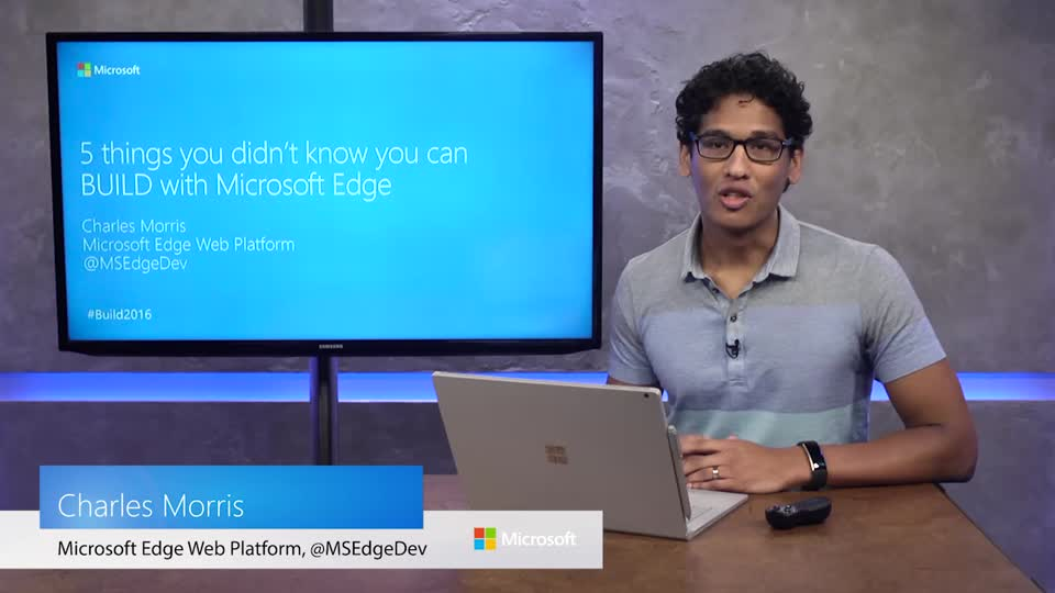 Five Things You Didn't Know You Could Build with Microsoft Edge