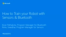 How to Train Your Robot with Sensors and Bluetooth