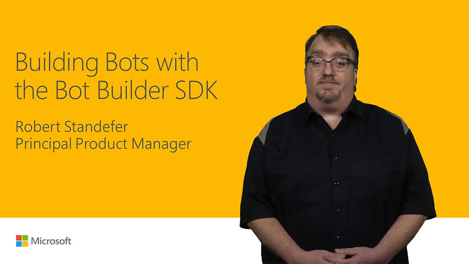 Build bots with the Bot Builder SDK
