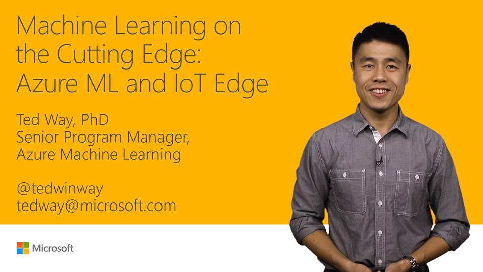 Machine Learning on the cutting edge: Azure ML and IoT Edge