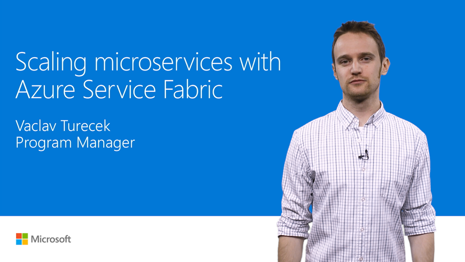 Apps of the future: Microservices at scale with Azure Service Fabric