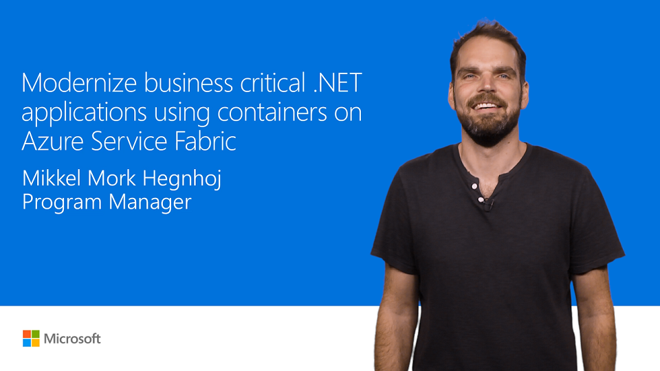 Modernize business-critical .NET applications by using containers