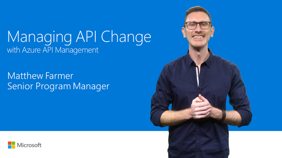 Manage change in your APIs with Azure API Management
