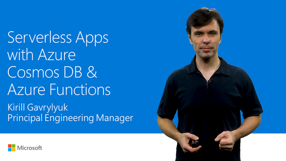 Build serverless apps with Azure Cosmos DB and Azure Functions