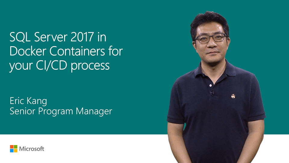 Use SQL Server 2017 in Docker containers for your CI/CD process