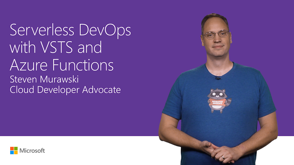Serverless DevOps with Visual Studio Team Services and Azure Functions