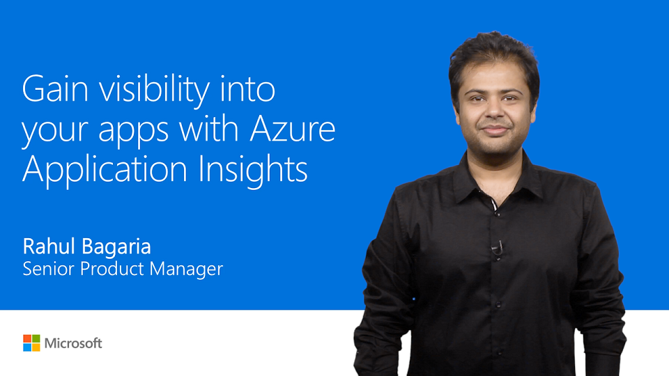 Gain visibility into your apps with Azure Application Insights