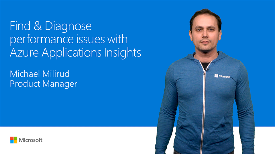 Find and diagnose performance issues with Azure Application Insights