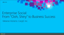 "Enterprise Social, from ""Ooh, Shiny"" to Business Success"