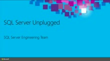 Microsoft SQL Server Unplugged