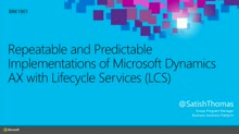 Repeatable and Predictable Implementations of Microsoft Dynamics AX with Lifecycle Services