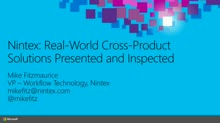 Nintex: Real-World Cross-Product Solutions Presented and Inspected