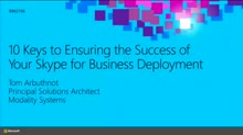 10 Keys to Ensuring the Success of Your Skype for Business Deployment