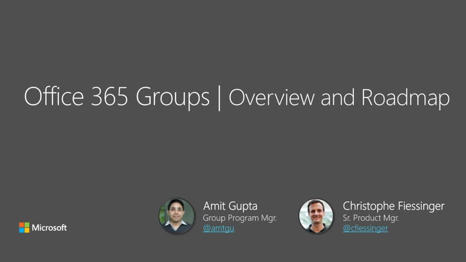 Microsoft Office 365 Groups Overview and Roadmap
